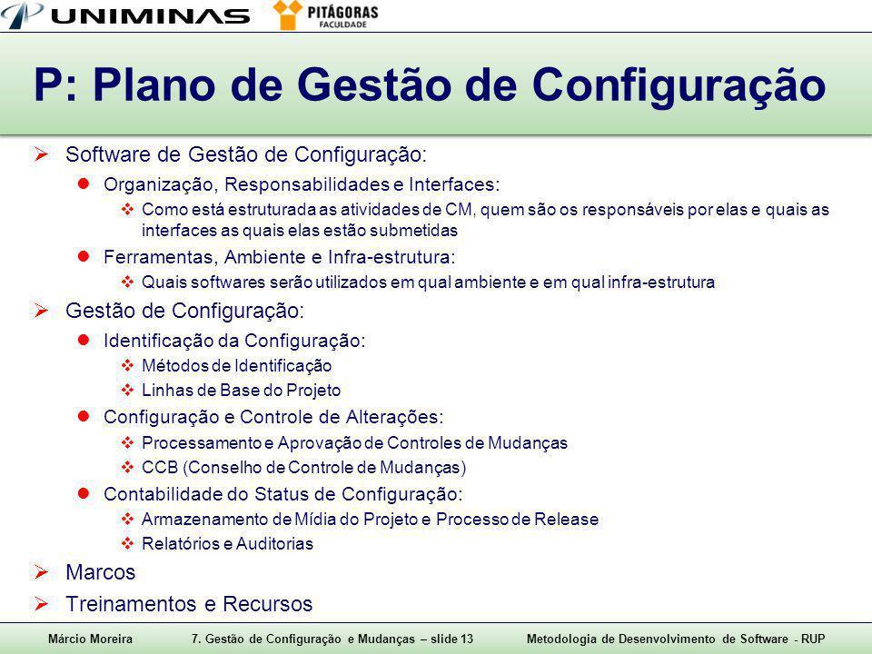 P: Plano de Gestão de Configuração
