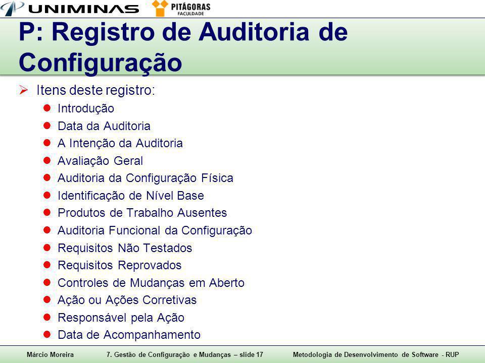 P: Registro de Auditoria de Configuração