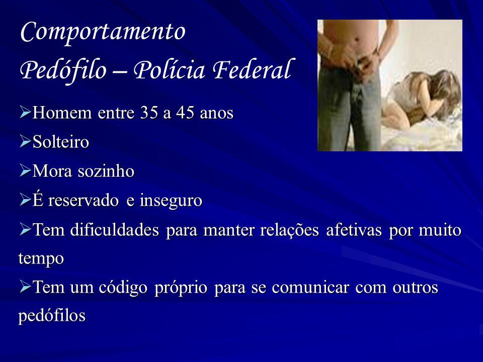 Pedófilo – Polícia Federal
