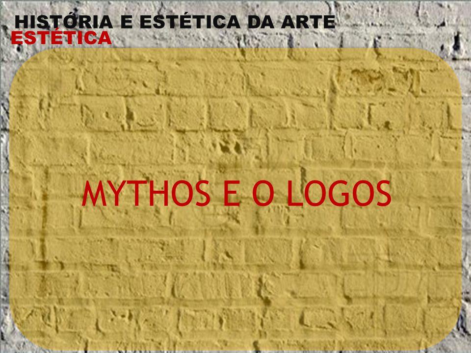 MYTHOS E O LOGOS