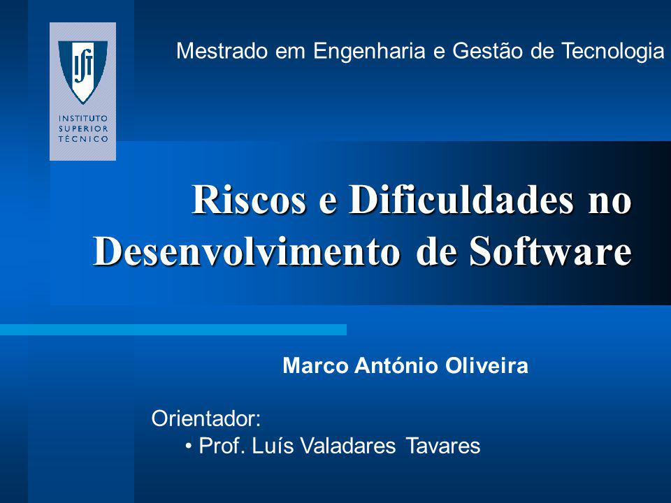 Riscos e Dificuldades no Desenvolvimento de Software