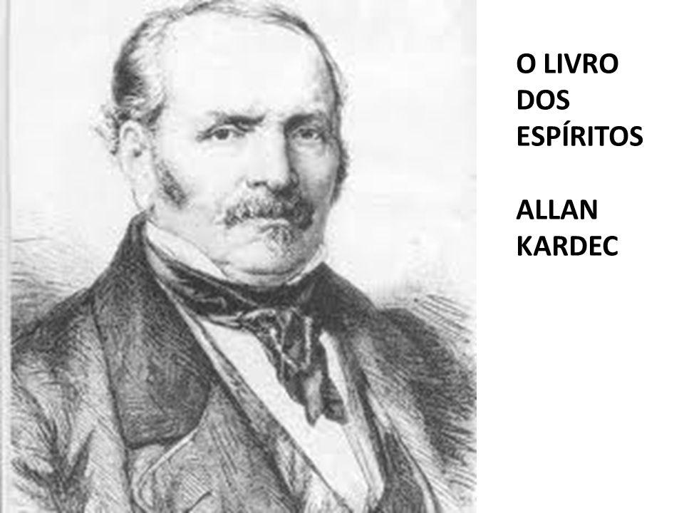 O LIVRO DOS ESPÍRITOS ALLAN KARDEC