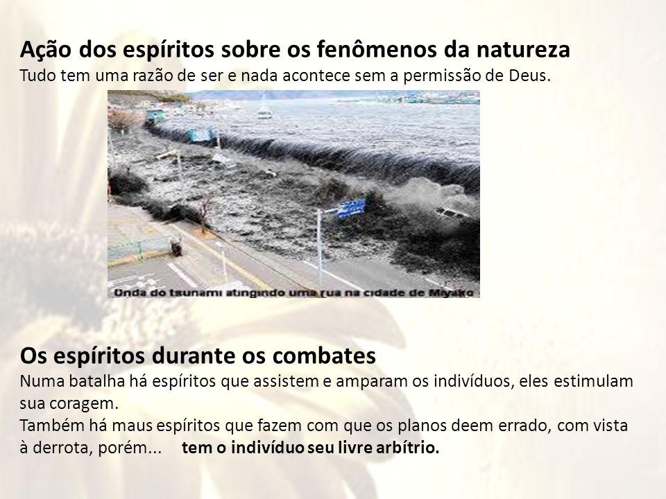 maus Ação dos espíritos sobre os fenômenos da natureza