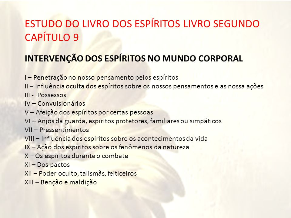 RIOS ESTUDO DO LIVRO DOS ESPÍRITOS LIVRO SEGUNDO CAPÍTULO 9