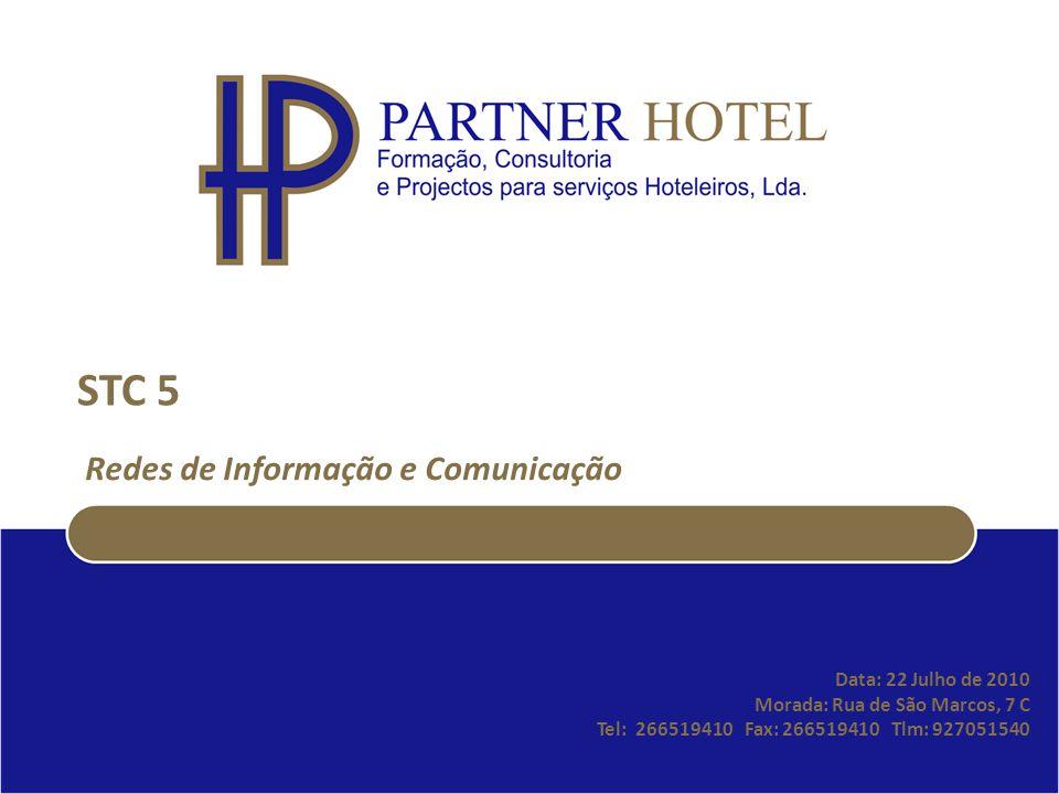 STC 5 Redes de Informação e Comunicação Data: 22 Julho de 2010