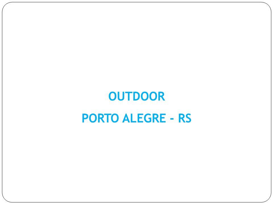 OUTDOOR PORTO ALEGRE - RS