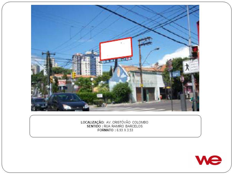 LOCALIZAÇÃO: AV. CRISTÓVÃO COLOMBO SENTIDO : RUA RAMIRO BARCELOS