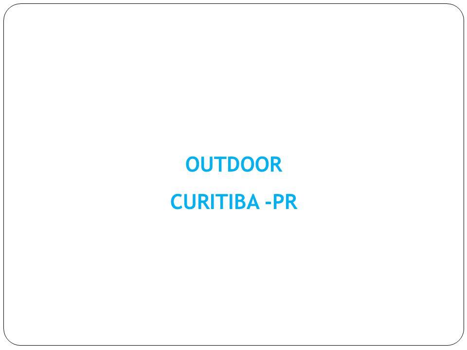 OUTDOOR CURITIBA -PR