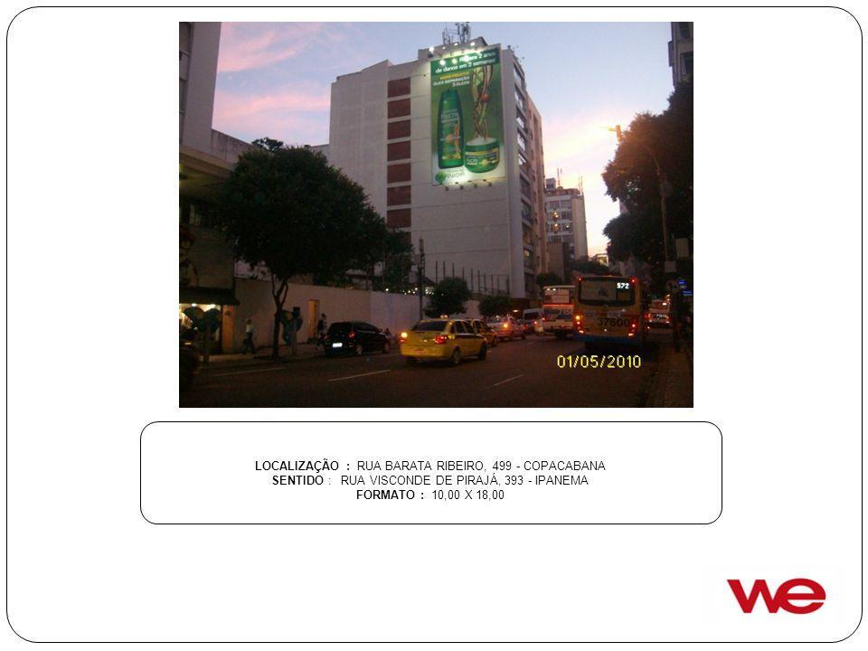 LOCALIZAÇÃO : RUA BARATA RIBEIRO, 499 - COPACABANA