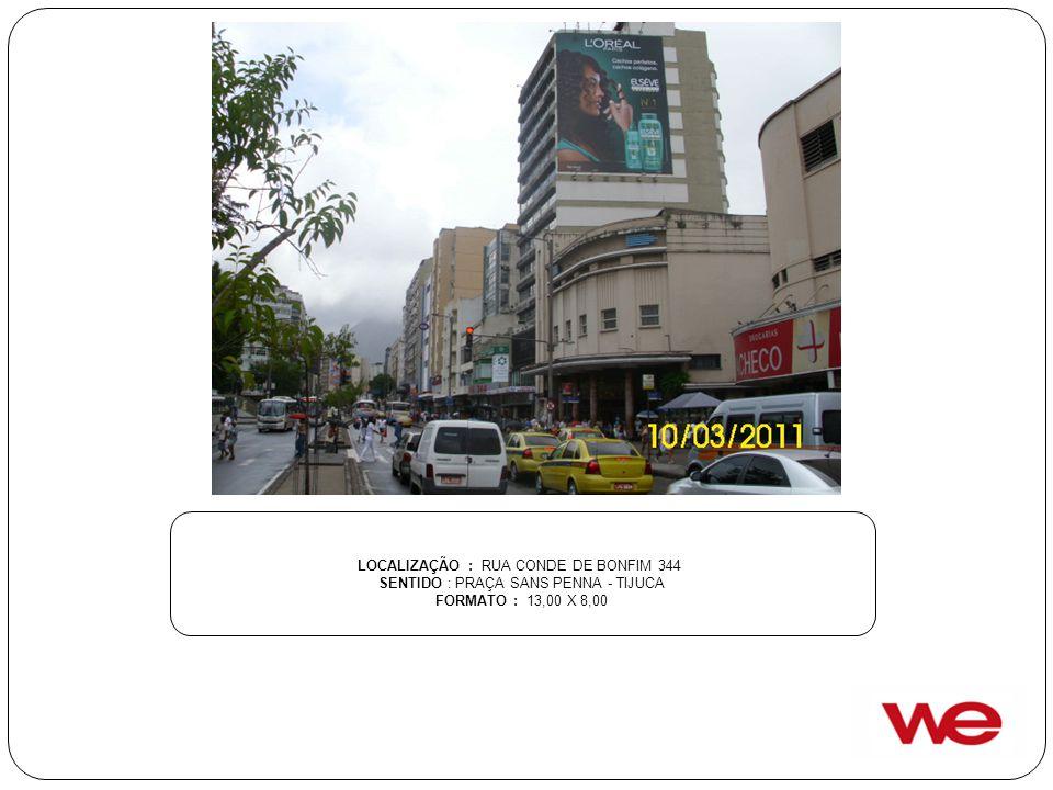 LOCALIZAÇÃO : RUA CONDE DE BONFIM 344