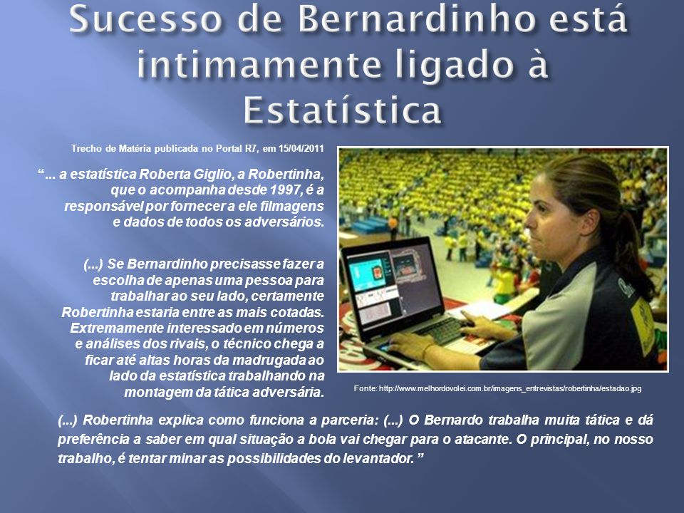 Sucesso de Bernardinho está intimamente ligado à Estatística