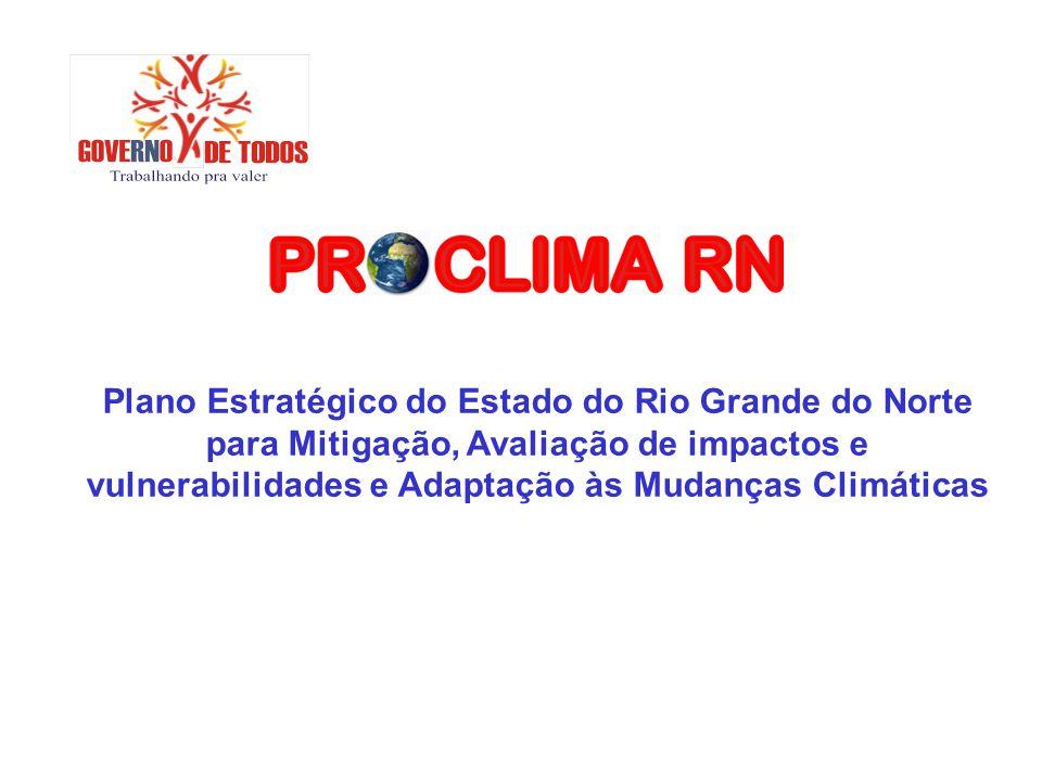 Plano Estratégico do Estado do Rio Grande do Norte para Mitigação, Avaliação de impactos e vulnerabilidades e Adaptação às Mudanças Climáticas