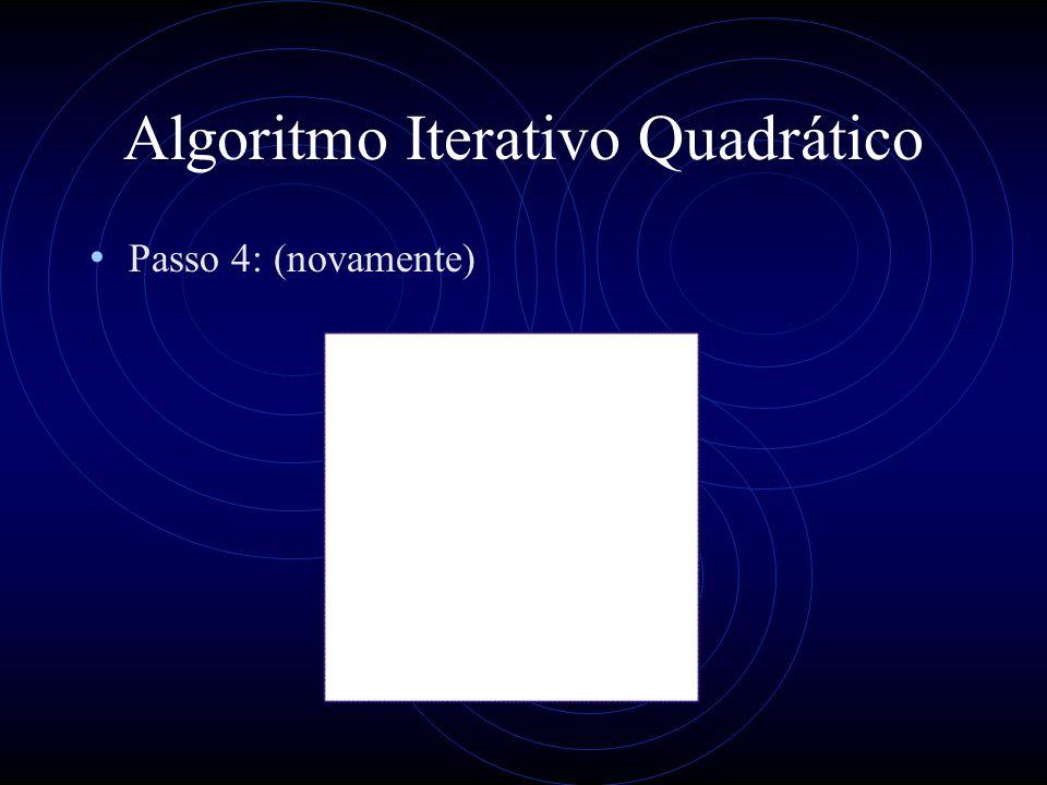 Algoritmo Iterativo Quadrático