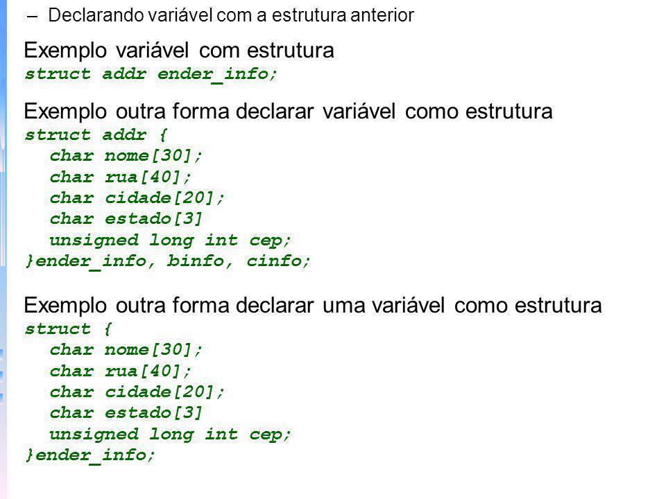Exemplo variável com estrutura