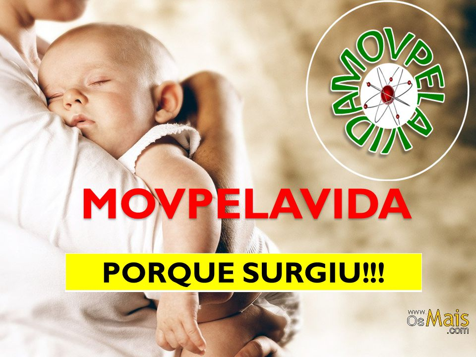 MOVPELAVIDA PORQUE SURGIU!!!