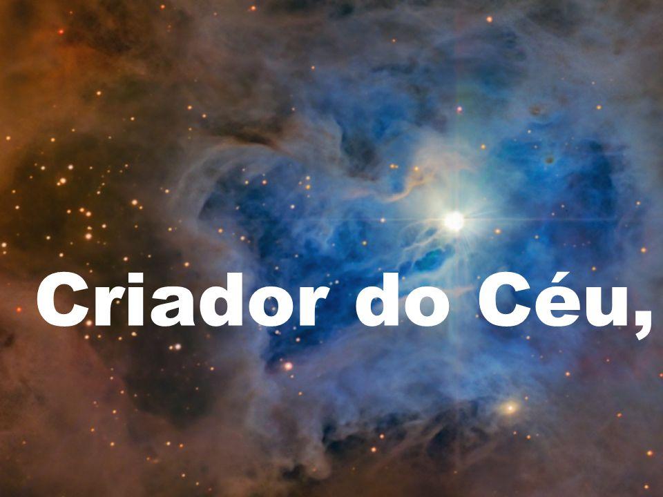 Criador do Céu,