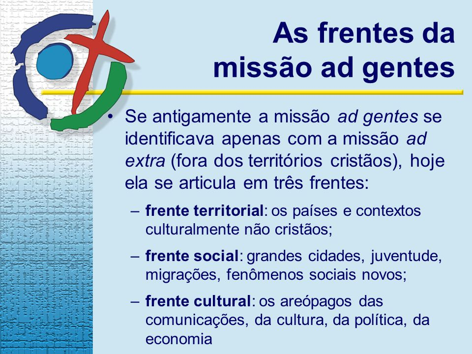 As frentes da missão ad gentes