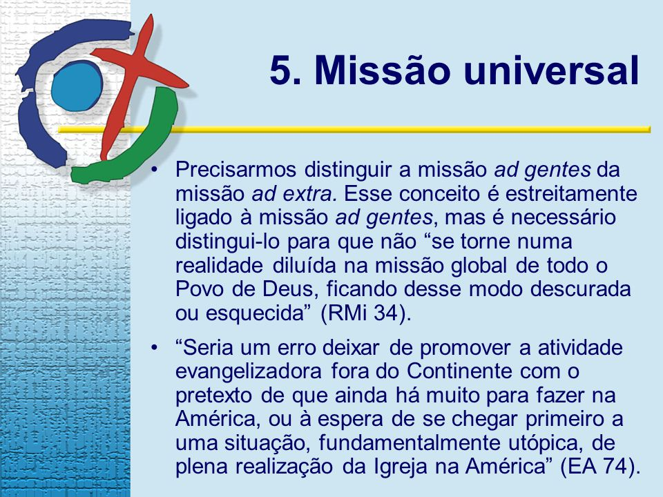 5. Missão universal
