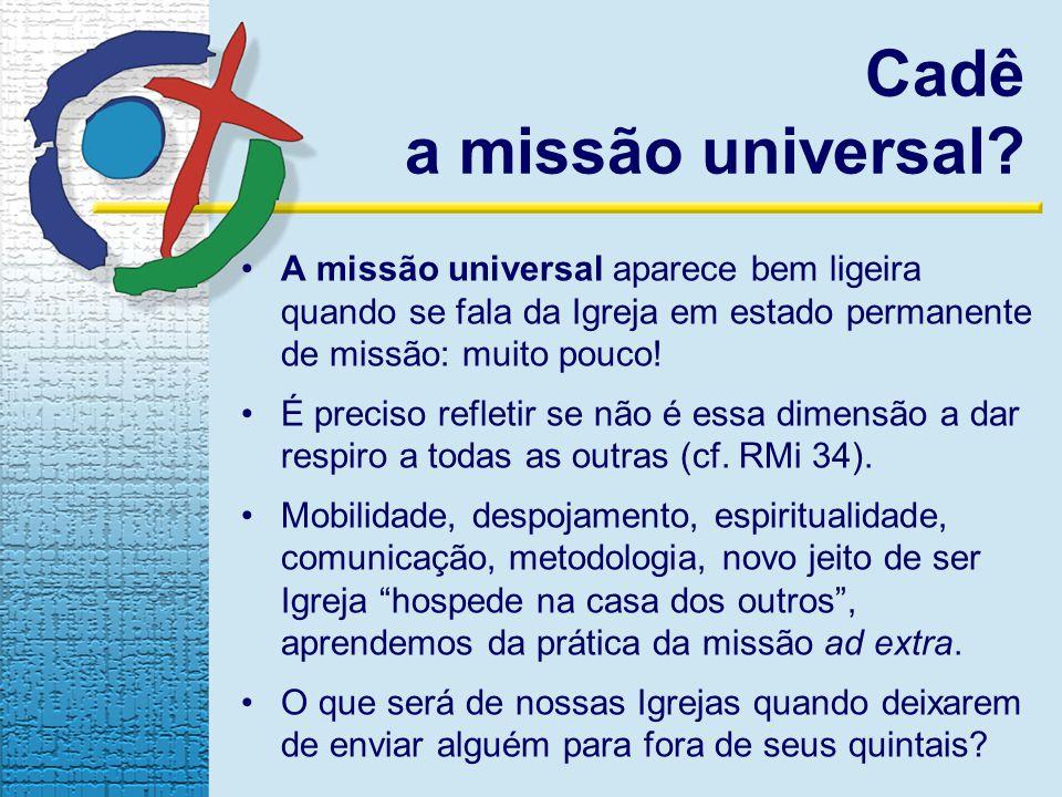 Cadê a missão universal