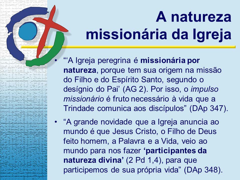 A natureza missionária da Igreja