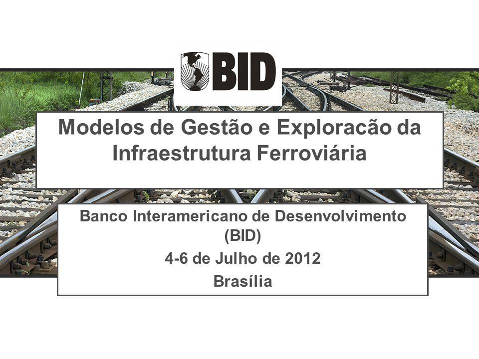 Modelos de Gestão e Exploracão da Infraestrutura Ferroviária