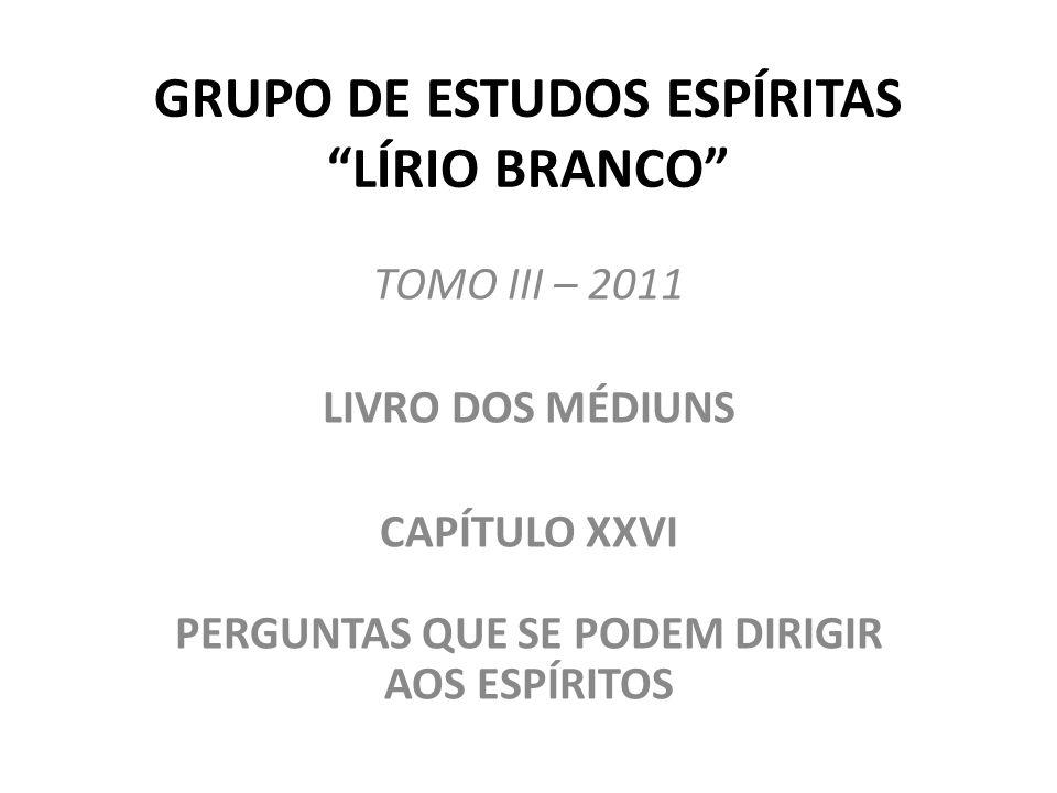 GRUPO DE ESTUDOS ESPÍRITAS LÍRIO BRANCO