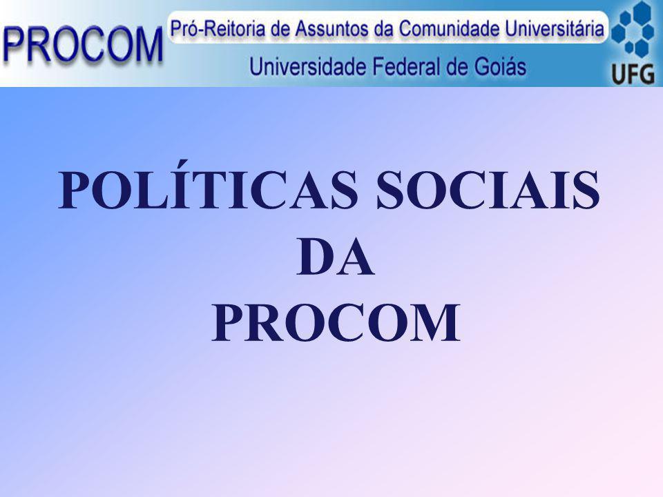 POLÍTICAS SOCIAIS DA PROCOM
