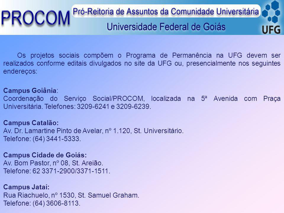 Av. Dr. Lamartine Pinto de Avelar, nº 1.120, St. Universitário.