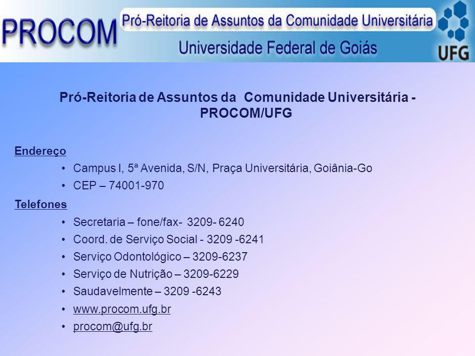 Pró-Reitoria de Assuntos da Comunidade Universitária - PROCOM/UFG