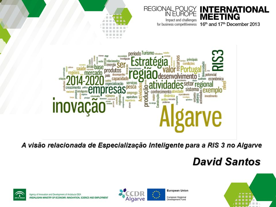 A visão relacionada de Especialização Inteligente para a RIS 3 no Algarve