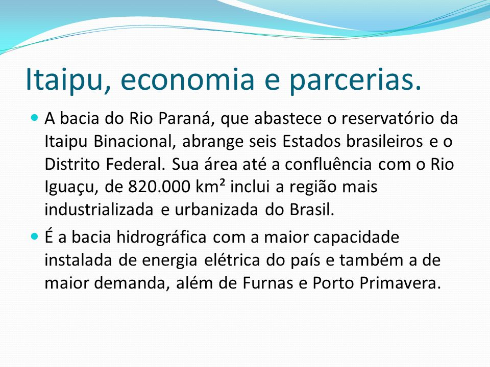 Itaipu, economia e parcerias.