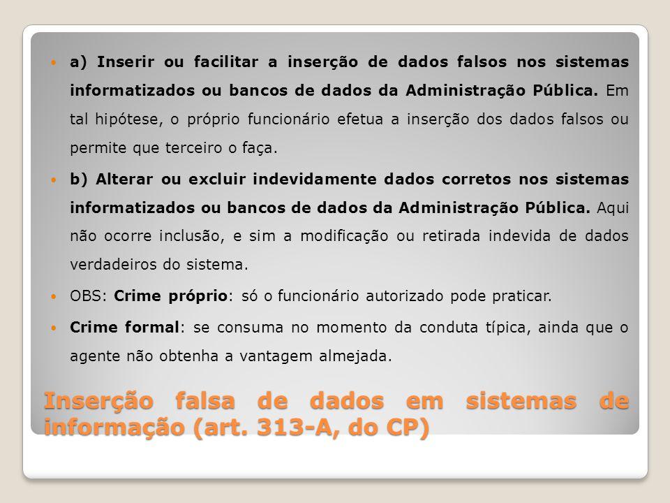 Inserção falsa de dados em sistemas de informação (art. 313-A, do CP)