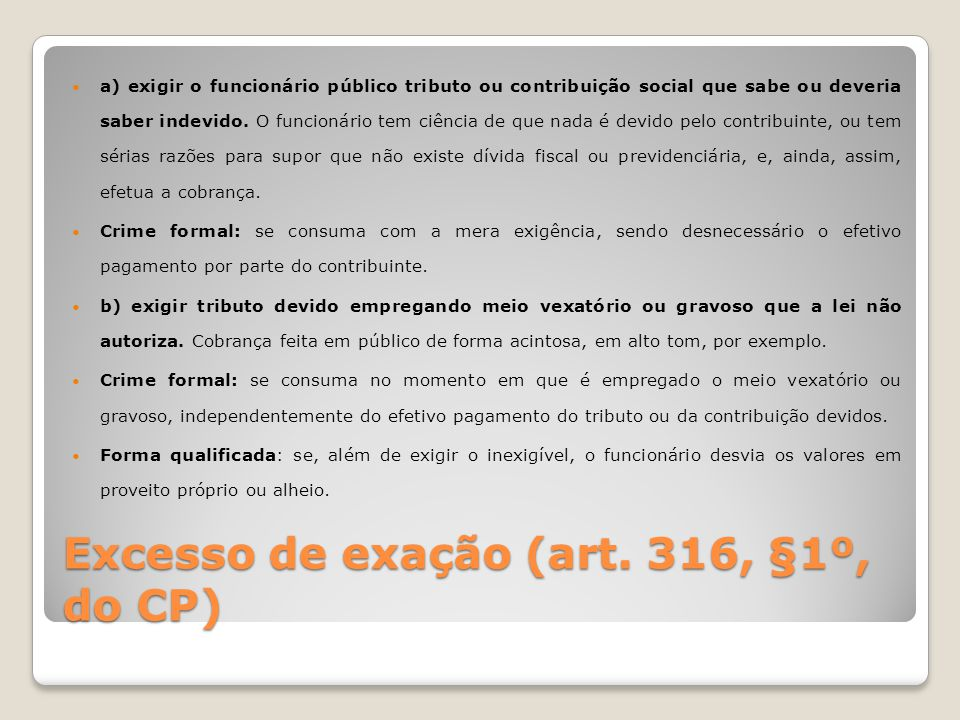Excesso de exação (art. 316, §1º, do CP)