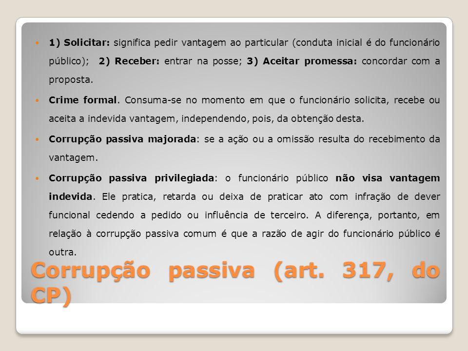Corrupção passiva (art. 317, do CP)