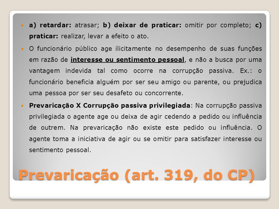 Prevaricação (art. 319, do CP)