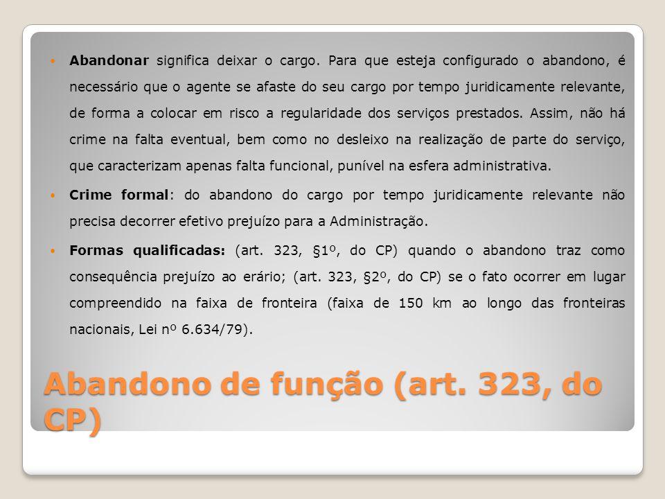 Abandono de função (art. 323, do CP)