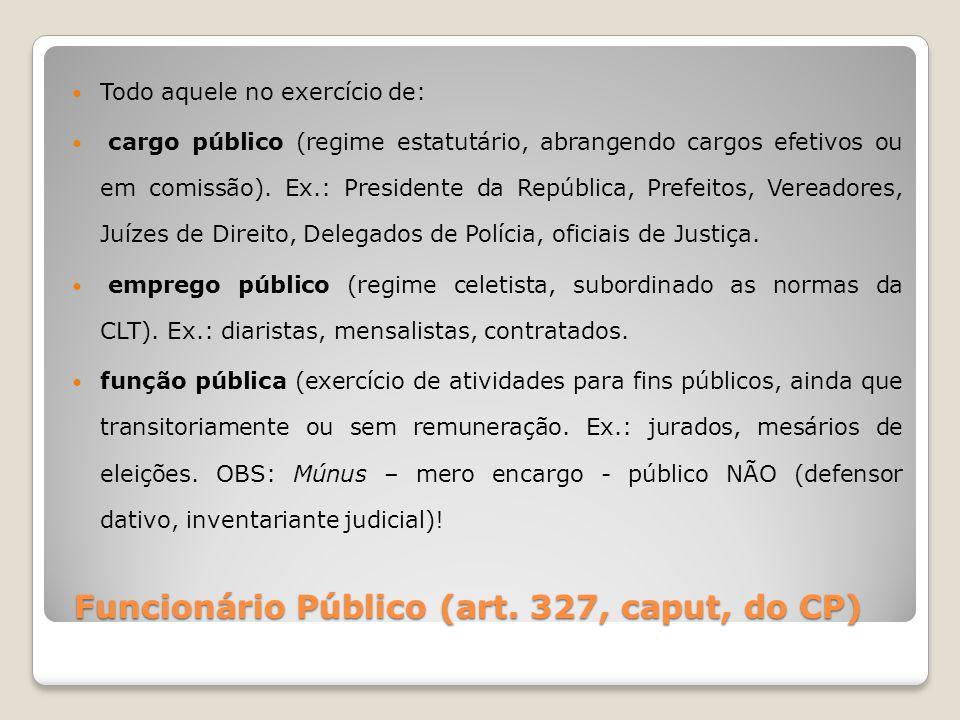 Funcionário Público (art. 327, caput, do CP)