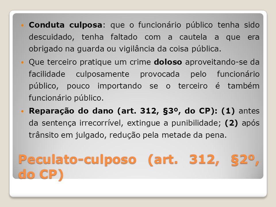 Peculato-culposo (art. 312, §2º, do CP)