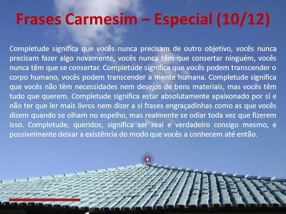 Frases Carmesim – Especial (10/12)