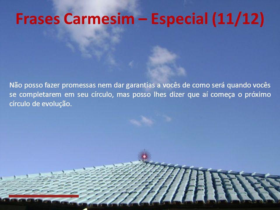 Frases Carmesim – Especial (11/12)