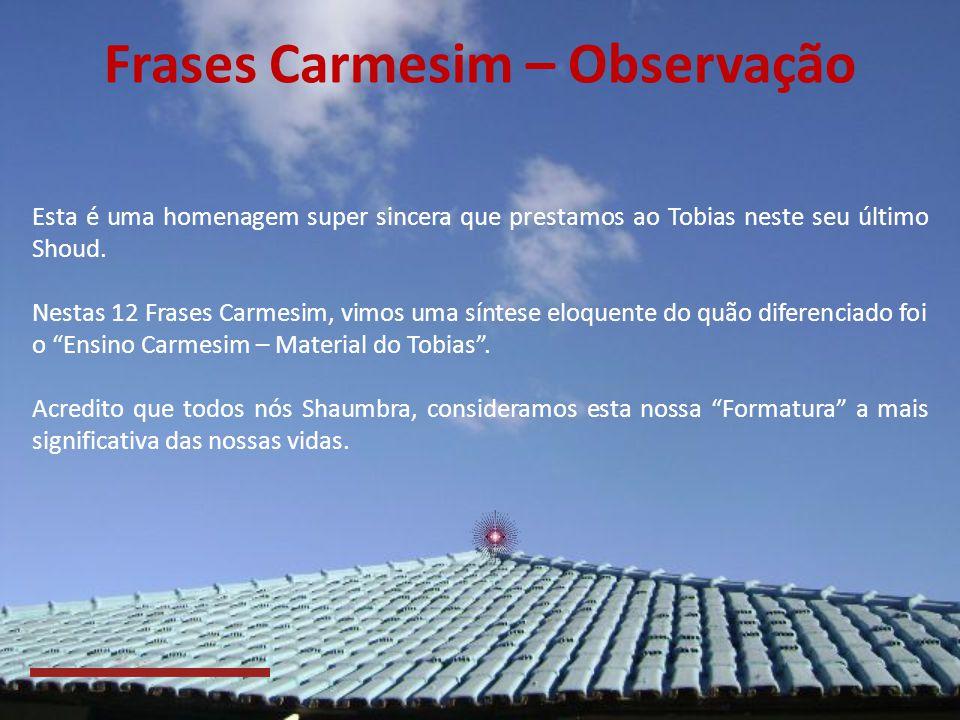 Frases Carmesim – Observação
