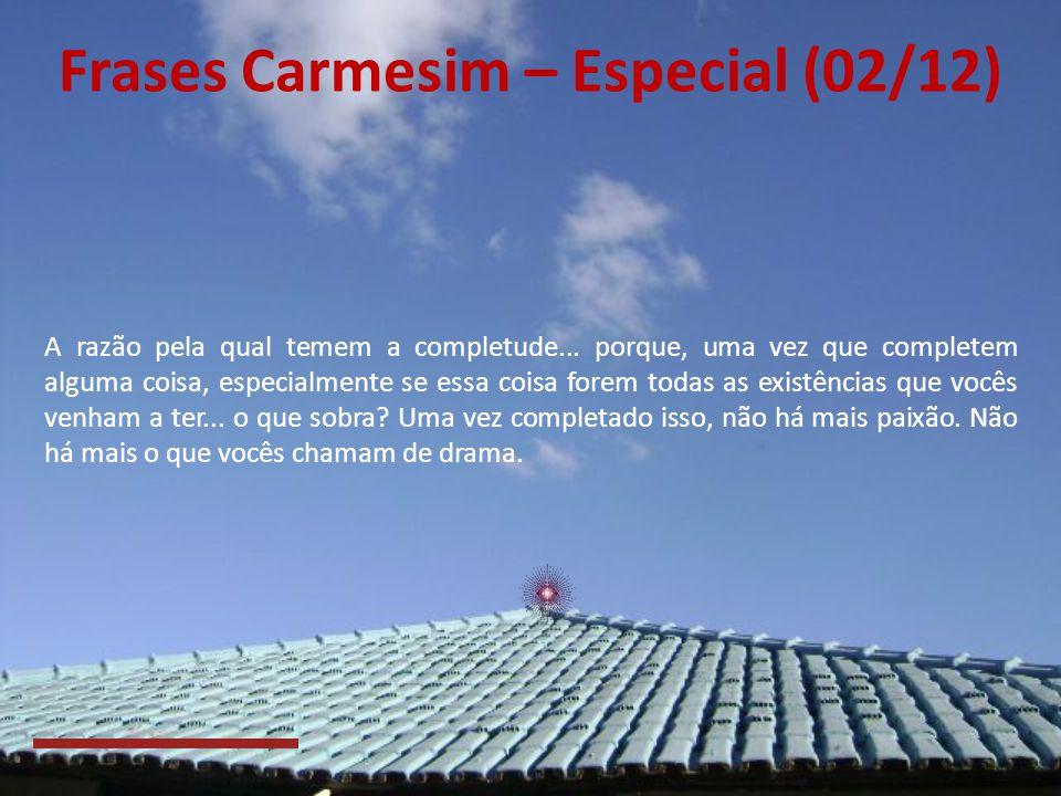 Frases Carmesim – Especial (02/12)