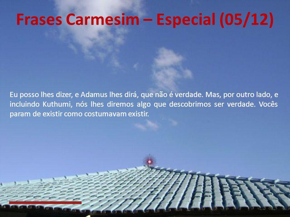 Frases Carmesim – Especial (05/12)