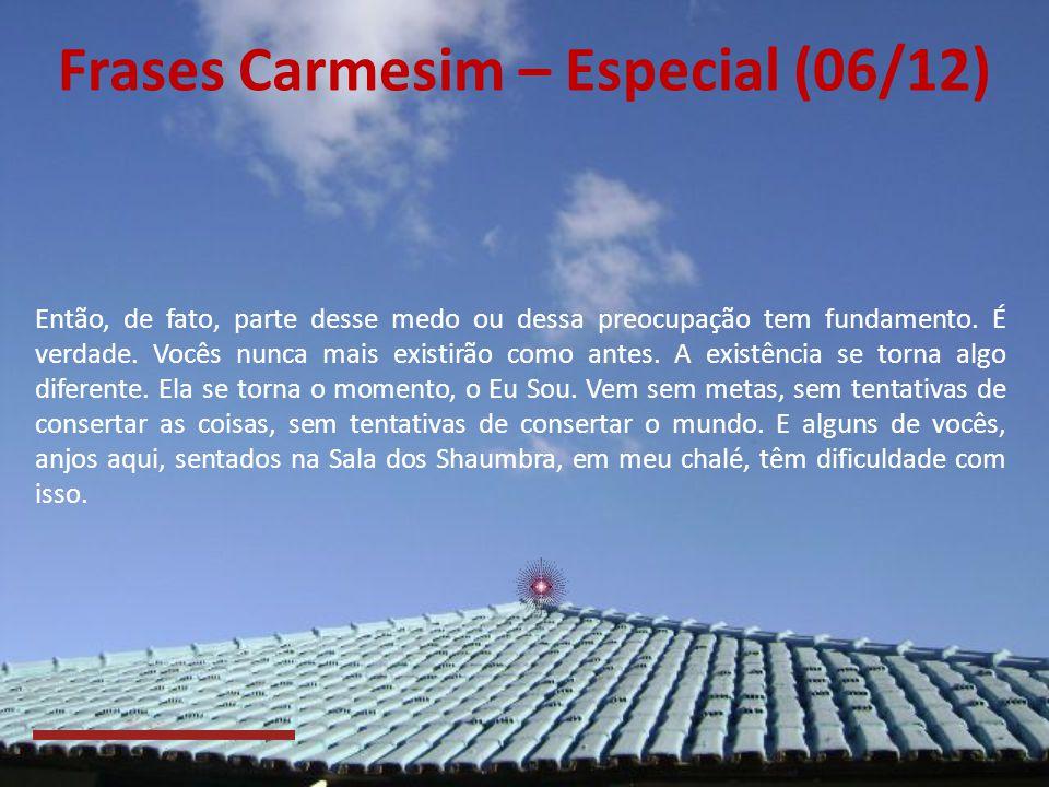 Frases Carmesim – Especial (06/12)