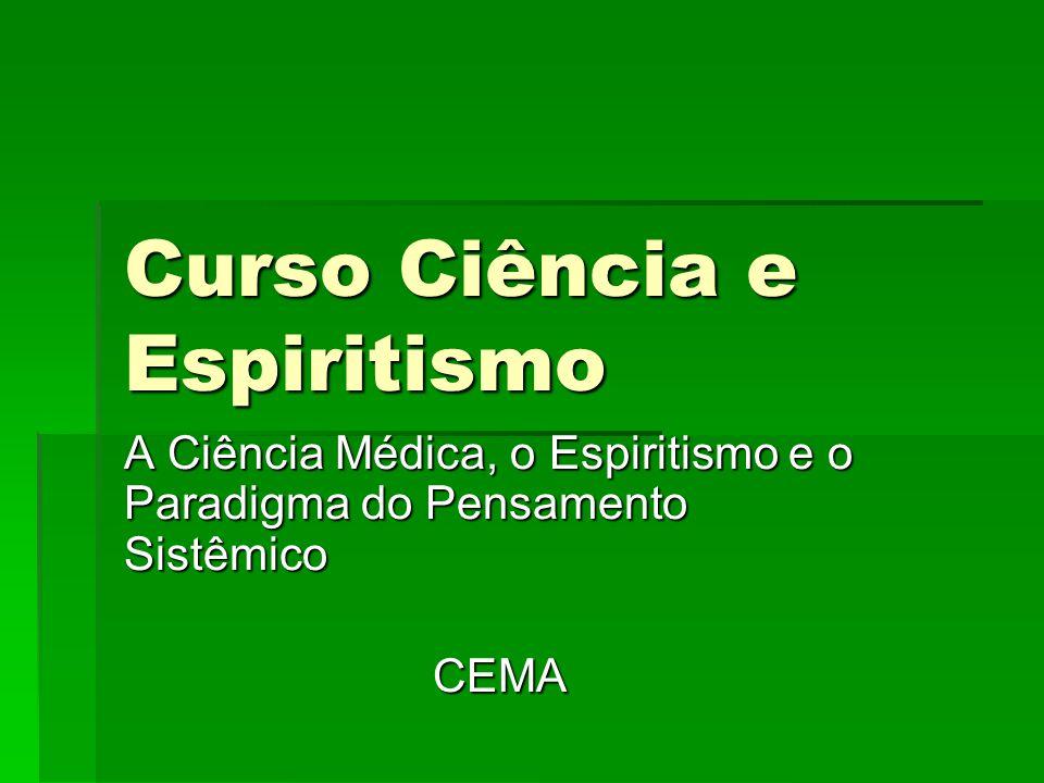 Curso Ciência e Espiritismo