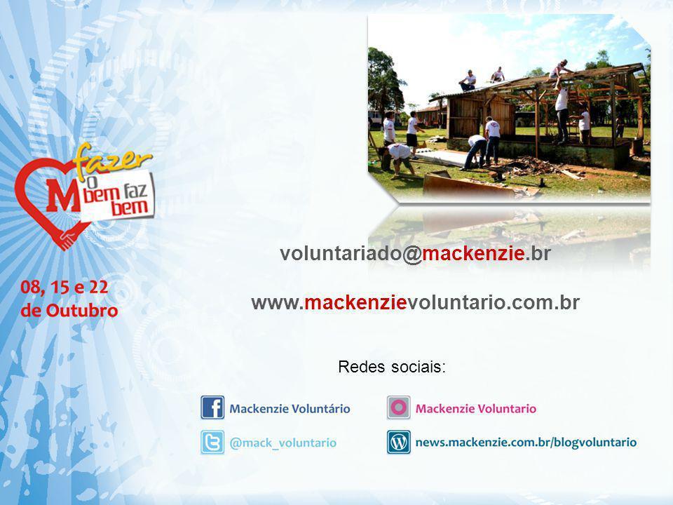voluntariado@mackenzie.br www.mackenzievoluntario.com.br