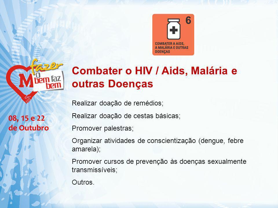 Combater o HIV / Aids, Malária e outras Doenças