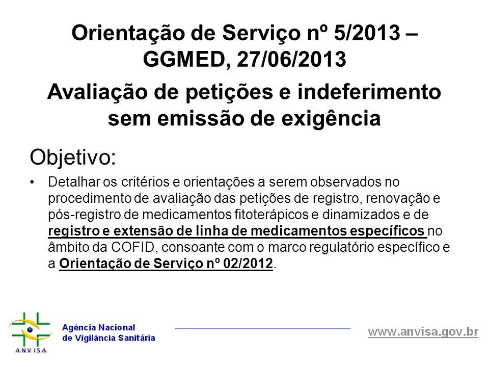 Orientação de Serviço nº 5/2013 – GGMED, 27/06/2013