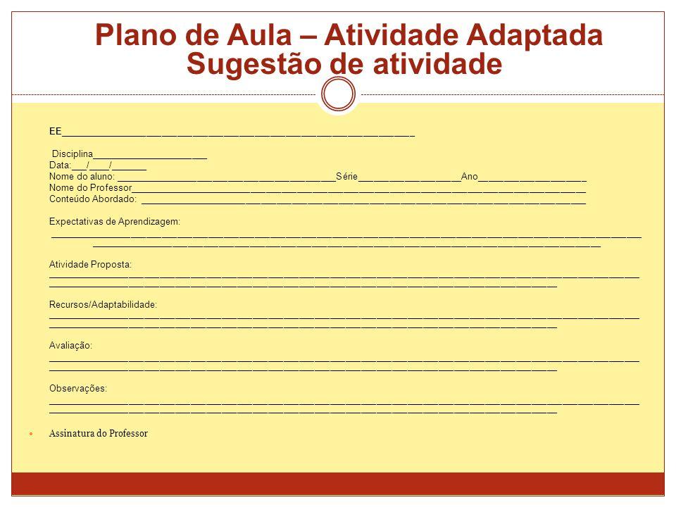 Plano de Aula – Atividade Adaptada Sugestão de atividade