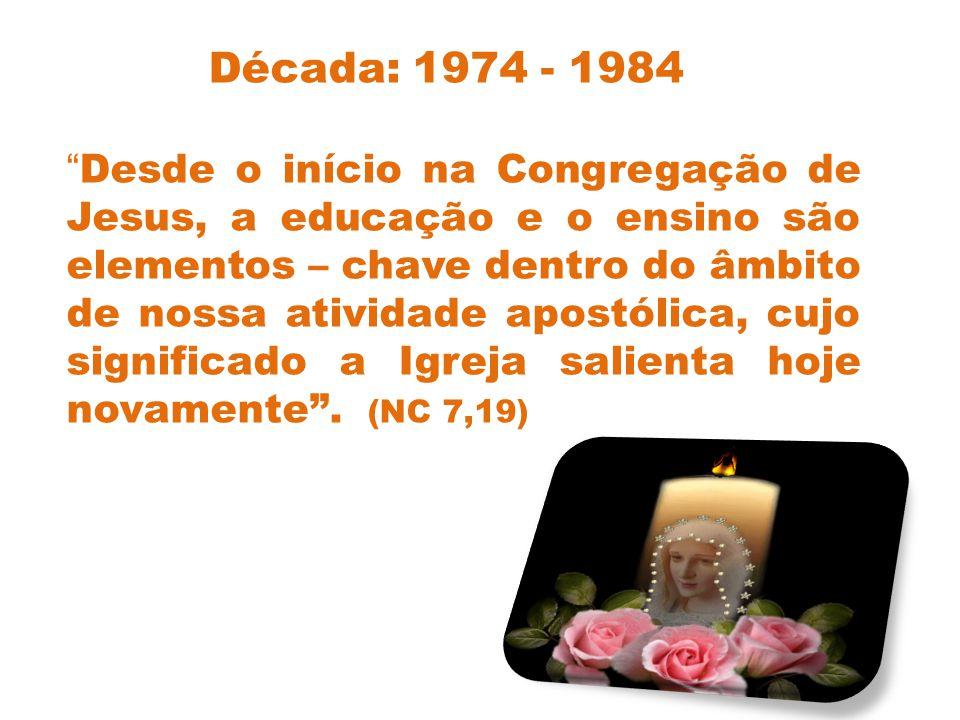 Década: 1974 - 1984